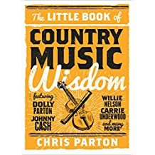 The Little Book of Country Music Wisdom (English Edition)