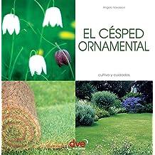 El césped ornamental (Spanish Edition)