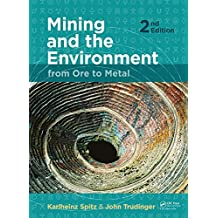 Mining and the Environment: From Ore to Metal (English Edition)