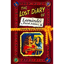 The Lost Diary of Leonardo's Paint Mixer (Lost Diaries) (English Edition)