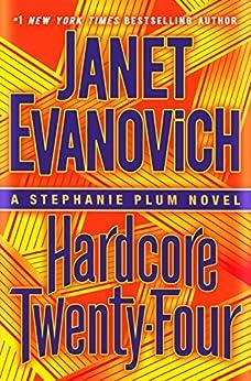 """Hardcore Twenty-Four: A Stephanie Plum Novel (English Edition)"",作者:[Evanovich, Janet]"