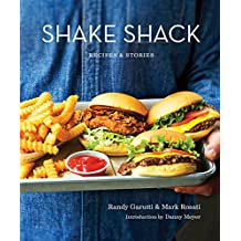 Shake Shack: Recipes & Stories: A Cookbook (English Edition)