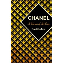 Chanel: A Woman of Her Own (English Edition)