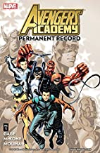 Avengers Academy Vol. 1: Permanent Record (English Edition)