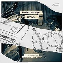 进口CD:现场情韵Live/罗勃·葛拉斯帕 Covered (The Robert Glasper Trio Recorded Live At Capitol Studios)/Robert Glasper(CD)4724570