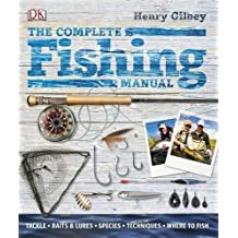 The Complete Fishing Manual. by Henry Gilbey