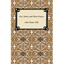On Liberty and Other Essays (English Edition)