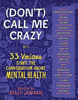"""""""(Don't) Call Me Crazy: 33 Voices Start the Conversation about Mental Health (English Edition)"""",作者:[Jensen, Kelly]"""