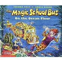 (进口原版) 神奇校车系列: 海底探秘 The Magic School Bus on the Ocean Floor