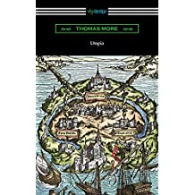 Utopia (Translated by Gilbert Burnet with Introductions by Henry Morley and William D. Armes) (English Edition)