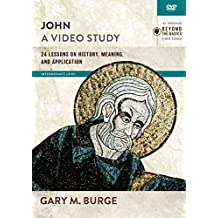 John, a Video Study: 24 Lessons on History, Meaning, and Application