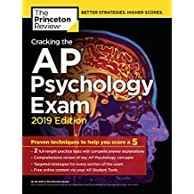 Cracking the AP Psychology Exam, 2019 Edition: Practice Tests & Proven Techniques to Help You Score a 5 (College Test Preparation) (English Edition)