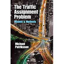 The Traffic Assignment Problem: Models and Methods (Dover Books on Mathematics) (English Edition)