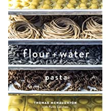 Flour + Water: Pasta: A Cookbook (English Edition)