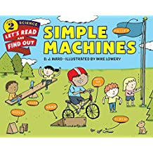 Simple Machines (Let's-Read-and-Find-Out Science 2) (English Edition)
