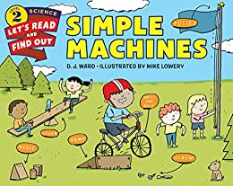 """""""Simple Machines (Let's-Read-and-Find-Out Science 2) (English Edition)"""",作者:[Ward, D. J.]"""