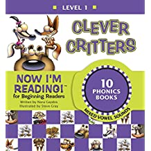 Now I'm Reading! Level 1: Clever Critters (Mixed Vowel Sounds) (NIR! Leveled Readers) (English Edition)