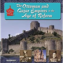 The Ottoman and Qajar Empires in the Age of Reform (The Making of the Middle East) (English Edition)