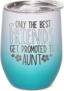 Shop4Ever Only The Best Friends Get Promoted To Aunt 雕刻绝缘不锈钢酒杯,带盖(白青色渐变色)