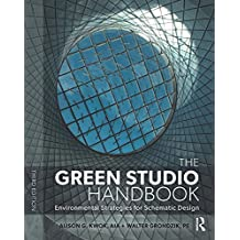 The Green Studio Handbook: Environmental Strategies for Schematic Design (English Edition)