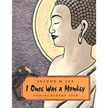I Once Was a Monkey: Stories Buddha Told (English Edition)