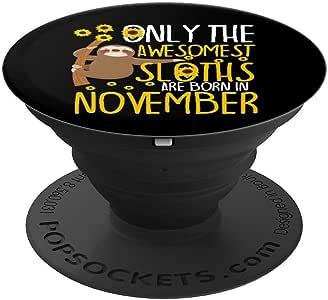 Sloth 11 月生日有趣* 10 届* 11 岁 可爱恶作剧礼物 PopSockets 手机和平板电脑握架260027  黑色