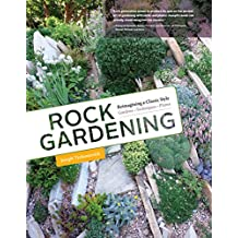 Rock Gardening: Reimagining a Classic Style (English Edition)