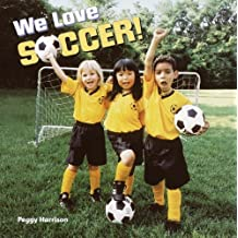 We Love Soccer! (Pictureback(R)) (English Edition)
