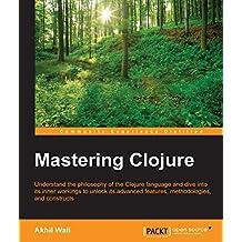 Mastering Clojure (English Edition)