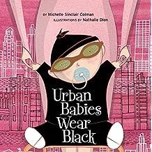 Urban Babies Wear Black (An Urban Babies Wear Black Book) (English Edition)