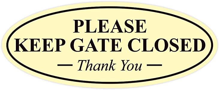 "优质椭圆形 Please Keep GATE Closed Thank You 标志 Ivory/Dark Brown 2"" x 5"" - Small AQS-OVL-PKGC-IVRY"