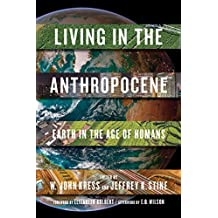 Living in the Anthropocene: Earth in the Age of Humans (English Edition)