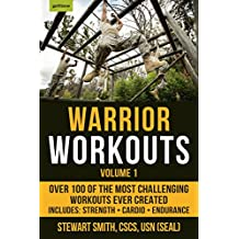 Warrior Workouts, Volume 1: Over 100 of the Most Challenging Workouts Ever Created (English Edition)