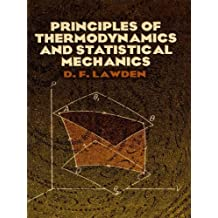 Principles of Thermodynamics and Statistical Mechanics (Dover Books on Physics) (English Edition)