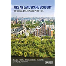 Urban Landscape Ecology: Science, policy and practice (Routledge Studies in Urban Ecology) (English Edition)