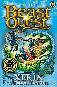 """Xerik the Bone Cruncher: Series 15 Book 2 (Beast Quest 84) (English Edition)"",作者:[Blade, Adam]"