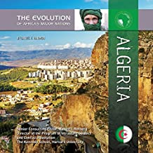 Algeria (The Evolution of Africa's Major Nations) (English Edition)