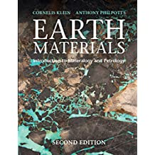 Earth Materials 2nd Edition: Introduction to Mineralogy and Petrology (English Edition)