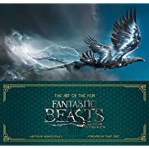 Art of the Film: Fantastic Beasts and Where to Find Them (English Edition)