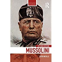 Mussolini (Routledge Historical Biographies) (English Edition)