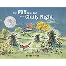 The Fox Went Out on a Chilly Night (English Edition)