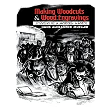 Making Woodcuts and Wood Engravings: Lessons by a Modern Master (Dover Fine Art, History of Art) (English Edition)