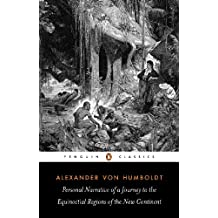 Personal Narrative of a Journey to the Equinoctial Regions of the New Continent (Penguin Classics) (English Edition)