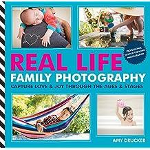 Real Life Family Photography (English Edition)