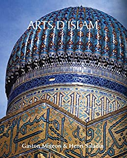 """Arts d'Islam (French Edition)"",作者:[Migeon, Gaston, Saladin, Henri]"