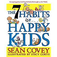 The 7 Habits of Happy Kids (English Edition)
