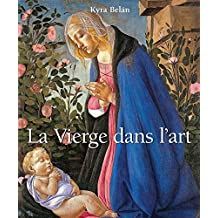 La Vierge dans l'art (French Edition)