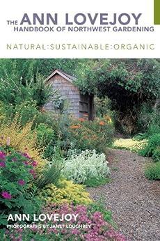 """""""The Ann Lovejoy Handbook of Northwest Gardening (English Edition)"""",作者:[Ann Lovejoy]"""