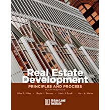 Real Estate Development - 4th Edition: Principles and Process (English Edition)