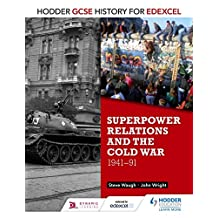 Hodder GCSE History for Edexcel: Superpower relations and the Cold War, 1941-91 (English Edition)